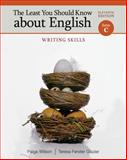 The Least You Should Know about English, Form C : Writing Skills, Glazier, Teresa Ferster and Wilson, Paige, 1111830924