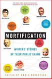 Mortification, Robin Robertson, 0060750928