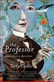 The Professor, Terry Castle, 0061670928