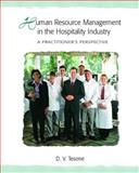 Human Resource Management in the Hospitality Industry : A Practitioner's Perspective, Tesone, Dana V., 0131100920