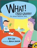 What! Cried Granny, Kate Lum, 0142300926