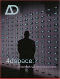 4Dspace - Interactive Architecture, , 0470090928