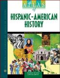 Atlas of Hispanic-American History, Ochoa, George and Smith, Carter, 081607092X