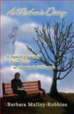 A Mother's Diary, Barbara Mulloy-Robbins, 1425750923