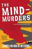 The Mind-Murders, Janwillem Van de Wetering, 1569470928