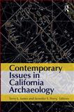 Contemporary Issues in California Archaeology, , 1611320925