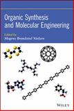 Organic Synthesis and Molecular Engineering, Nielsen, Mogens Brøndsted, 1118150929