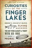 Curiosities of the Finger Lakes, Melanie Zimmer, 1626190925