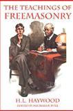 The Teachings of Freemasonry, H. L. Haywood, 1887560920