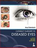Cataract Surgery in Diseased Eyes, Chakrabarti, Arup, 9351520927