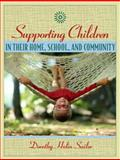 Supporting Children in Their Home, School, and Community, Sailor, Dorothy Holin, 0205360920