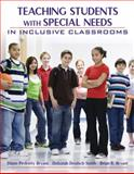 Teaching Students with Special Needs in Inclusive Classrooms, Bryant, Brian R. and Bryant, Diane Pedrotty, 0205430929