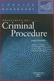 Principles of Criminal Procedure, Weaver, Russell L. and Abramson, Leslie W., 0314190929