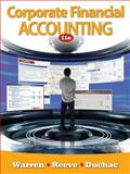 Corporate Financial Accounting, Warren, Carl S. and Reeve, James M., 0538480920