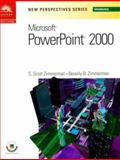 New Perspectives on Microsoft PowerPoint 2000 - Introductory, Zimmerman, Beverly B. and Zimmerman, S. Scott, 076007092X