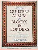 The Quilter's Album of Blocks and Borders, Jinny Beyer, 0914440926