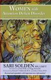 Women with Attention Deficit Disorder, Sari Solden, 0978590929