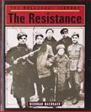 The Resistance, Deborah Bachrach, 1560060921