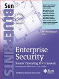 Enterprise Security : Solaris Operating Environment Best Practices, Noordergraaf, Alex, 0131000926