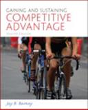 Gaining and Sustaining Competitive Advantage, Barney, Jay, 013612092X