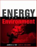 Energy and the Environment, Fay, James A. and Golomb, Dan S., 0195150929