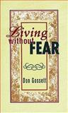 Living Without Fear, Don Gossett, 0883680920