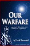 Our Warfare, Frank Hammond, 0892280921