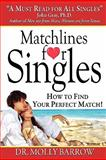 Matchlines for Singles, Molly Barrow, 0982510926