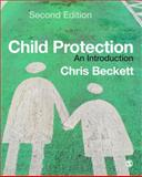 Child Protection : An Introduction, Beckett, Chris, 1412920922