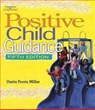 Positive Child Guidance, Miller, Darla Ferris, 1418030929