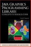 JAVA Graphics Programming Library : Concepts to Source Code, Campesato, Oswald, 1584500921