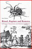 Ritual, Rapture and Remorse : A Study of Tarantism and Pizzica in Salento, Daboo, Jerri, 3039110926
