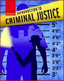 Introduction to Criminal Justice, Student Edition, Bohm, Robert and Glencoe McGraw-Hill Staff, 0078940923