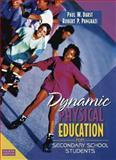 Dynamic Physical Education for Secondary School Students, Darst, Paul W. and Pangrazi, Robert P., 020534092X
