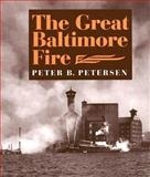 The Great Baltimore Fire 9780938420927