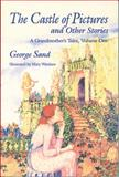 The Castle of Pictures and Other Stories, George Sand, 1558610928