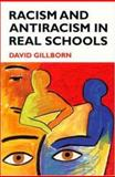 Racism and Anti-Racism in Real Schools, Gillborn, David, 0335190928