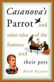 Casanova's Parrot, Mark Bryant, 0786710926