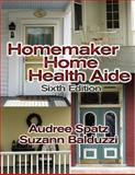 Homemaker Home Health Aide (Book Only), Spatz, Audree and Balduzzi, Suzann, 1111320926
