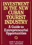 Investment in the New Cuban Tourist Industry 9781567200928
