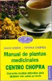 Manual de Plantas Medicinales, David Simon and Deepak Chopra, 844931092X