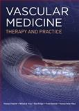 Vascular Medicine : Therapy and Practice, Cissarek, Thomas and Kroger, Knut, 0071750924