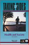 Taking Sides : Clashing Views on Controversial Issues in Health and Society, Daniel, Eileen L. and Levine, Carol, 0072430923