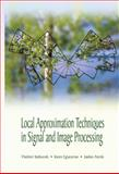 Local Approximation Techniques in Signal and Image Processing, V. IA Katkovnik and K. Egiazarian, 0819460923