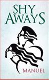 Shy Aways, Manuel, 1482810921