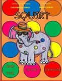 Squirt and the Island Treasure, Christopher Mark Stokes, 1497380928