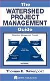 The Watershed Project Management Guide, Davenport, Thom, 1587160927