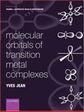 Molecular Orbitals of Transition Metal Complexes, Jean, Yves, 0198530935