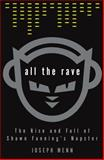 All the Rave, Joseph Menn, 0609610937