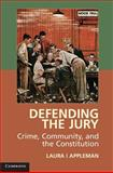 The Vanishing Jury : Crime, Community, and the Constitution, Appleman, Laura I., 1107650933